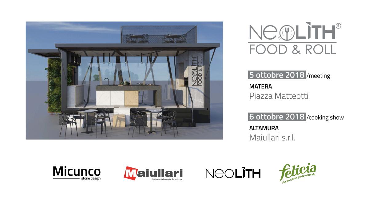 Neolith Food & Roll arriva ad Altamura e Matera